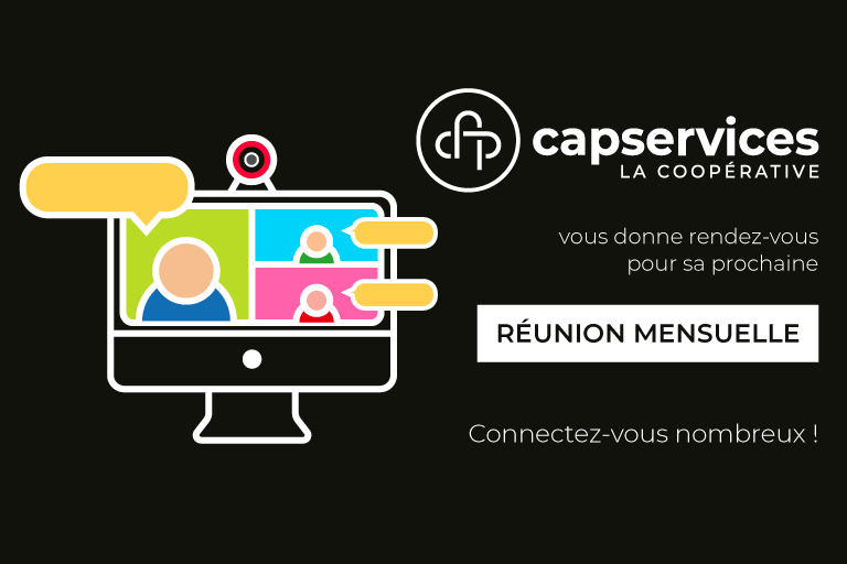 Réunion mensuelle de CAP Services en visioconférence pour ses entrepreneur·e·s